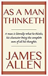 As A Man Thinketh Kindle Edition by James Allen- IBusinessMotivation