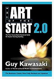Art of the Start 2.0 BY  by Guy Kawasaki