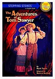 The Adventures of Tom Sawyer (A Stepping Stone Book(TM) by Monica Kulling