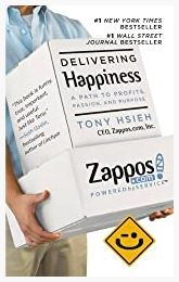 Delivering Happiness: A Path to Profits, Passion by Tony Hsieh