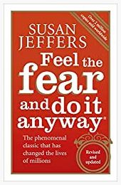 Feel The Fear And Do It Anyway Paperback by susan jeffer