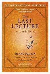 The Last Lecture Paperback by by Randy Pausch - IBusinessMotivation