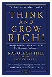 Think and Grow Rich!:The Original Version, Restored and Revised™ by Napoleon Hill