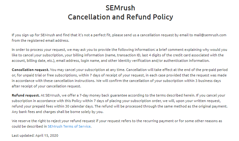SEMrush's refund policy thoroughly here