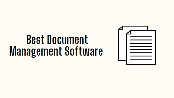 5 Best Document Management Software 2021 Really You Should Use It?