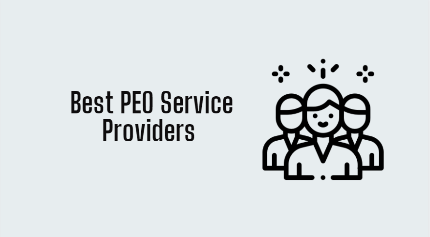 5 Best PEO Service Providers 2021 Really You Should Use It